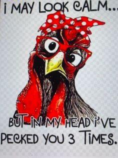 Chicken Signs, Chicken Humor, Chicken Art, Funny Chicken, Chicken Coops, Rooster Painting, Rooster Art, Chicken Painting, Chicken Drawing