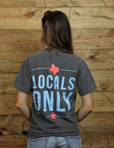 Born in Texas?! Then you're a local!! Show how proud you are with this Comfort Colors frocket t-shirt!