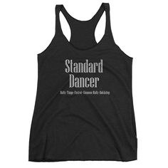 """Standard Dancer"" Tank"