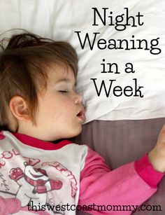 Tips and strategies for night weaning in a week. Cosleeping Toddler, Weaning Toddler, Baby Weaning, Toddler Sleep, Baby Sleep, Weaning Breastfeeding, Breastfeeding Toddlers, Stopping Breastfeeding, Breastfeeding And Pumping