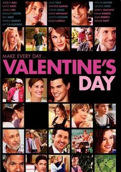 Valentine's Day (2010) In this Los Angeles-set comedy from director Garry Marshall (Pretty Woman), the tripwires of modern love are exposed in a carousel involving relationships and the single life on the most romantic day of the year: February 14. Proposals, infidelity, loneliness and more are explored. Julia Roberts, Ashton Kutcher, Jamie Foxx, Jessica Alba, Jessica Biel, Jennifer Garner, Bradley Cooper and Patrick Dempsey lead a star-studded cast.