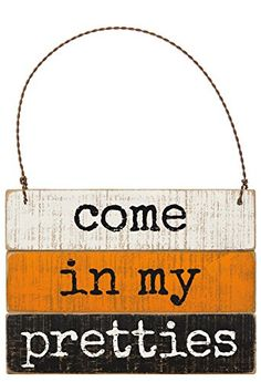 Love this 'Come in my Pretties' Slat Ornament by Primitives by Kathy on Wooden Christmas Ornaments, Halloween Ornaments, Halloween Home Decor, Halloween House, Fall Halloween, Halloween Crafts, Halloween Decorations, Halloween Stuff, Halloween Witches
