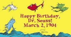 Happy Birthday Dr. Seuss  (with date)