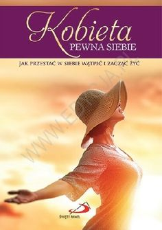 Okładka książki Kobieta pewna siebie Jak przestać w siebie wątpić i zacząć żyć Reading, Movie Posters, Movies, Films, Film Poster, Reading Books, Cinema, Movie, Film