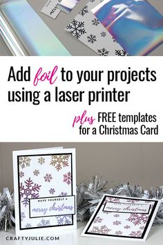 Learn how to add foil to your papercrafting projects using a laser printer, plus get FREE card design templates. This foil technique is an easy way to enhance any papercrafting project, card, or scrapbook layout. Art Journal Techniques, Card Making Techniques, Deco Foil, Bookmark Craft, Christmas Craft Projects, Do It Yourself Crafts, Laser Printer, Design Templates, Happy Planner
