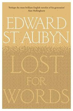 Lost For Words: Amazon.co.uk: Edward St Aubyn: Books