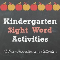 Kindergarten Sight Word Activities from @Mom Favorites {Katie}. Take a look at these great printables that you can use with your new reader!