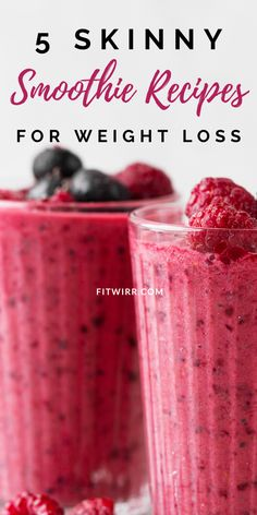 5 Best Smoothie Recipes for Weight Loss 5 skinny smoothie recipes for rapid weight loss. If you are trying to lose weight and slim down fast, add these rapid weight loss smoothies to your flat tummy diet. They are healthy,… Continue Reading → Weight Loss Meals, Weight Loss Drinks, Weight Loss Smoothies, Healthy Weight Loss, Best Smoothie Recipes, Good Smoothies, Smoothie Drinks, Diet Drinks, Smoothie Diet