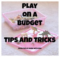 Play on a Budget from Fun at Home with Kids