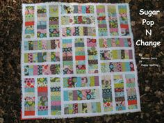 Sugar Pop N Change Quilt « Moda Bake Shop