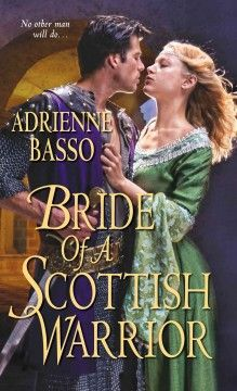 Bride of a Scottish warrior by Adrienne Basso.Click the cover image to check out or request the romance kindle.