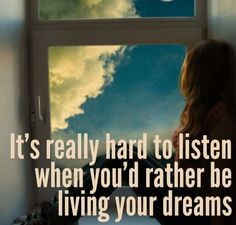 Tori kelly It's really hard to listen when you'd rather be living your dreams
