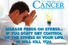 Diseases (all of them) feed off of stress. The inflammation stress causes takes any small problem and makes it much bigger. Learn more about stress reduction and healing essential fatty acids: your 2-Step approach to cancer prevention! Please re-pin to help us educate others! // The Truth About Cancer