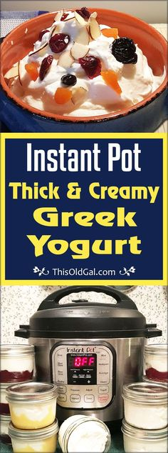 Thick Instant Pot Greek Yogurt is so simple to make. This creamy and smooth Greek Yogurt will save you so much money.  Make some yogurt in 9 easy steps! via @thisoldgalcooks