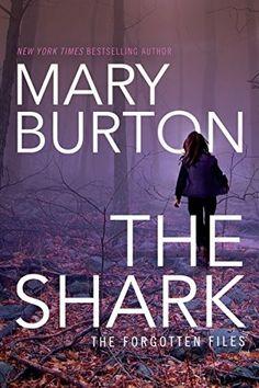 """""""The Shark""""  ***  Mary Burton  (2016)"""