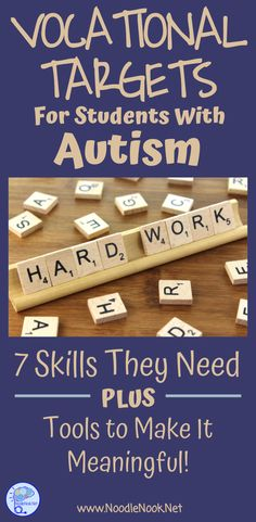 Vocational Targets for Students with Autism- 7 Skills to help get your students job ready.