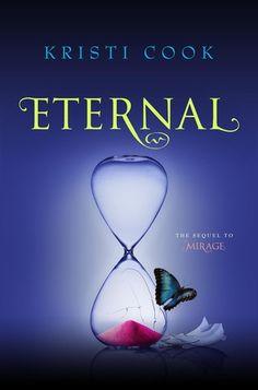 Eternal by Kristi Cook | Trilogy - Winterhaven, BK#3 | Publisher: Simon Pulse | #YA #paranormal