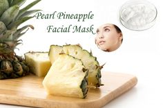 Both Pearl Powder and Pineapple are packed with natural enzymes that gently remove dead skin cells. They both contain alpha-hydroxy acids which naturally removes dead, dry skin, encourages new skin cell growth and stimulates collagen production. The combination of Pearl Powder and Pineapple makes a fabulous facial.  This Pearl Pineapple Facial Mask leaves skin silky smooth, radiant, firm, and gorgeously glowing.    The results are dramatic.    Simple recipe is at my website!!!