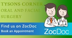 #Booknow with Tysons Corner Oral and Facial Surgery - Profile by ZocDoc
