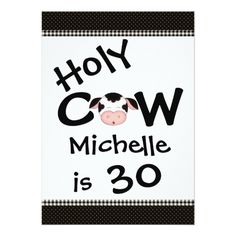 Funny Holy Cow 30th Humorous Birthday Invitation