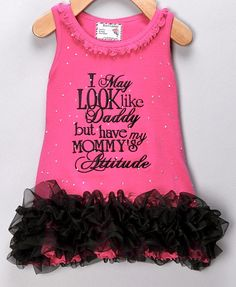 I may look like daddy.... this haute little number says it a