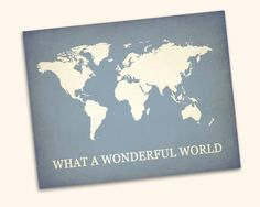 What A Wonderful World Map Printable Wall by CoriNicholsDesigns, $10.00