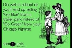 """(for those outside of Michigan, """"Go Blue"""" is University of Michigan and """"Go Green"""" is Michigan State. Think the Yankees-Red Sox rivalry, but on a college level. Michigan Spartans, Michigan State University, Detroit Michigan, Go Blue, Go Green, College Football Teams, Msu Football, Detroit Sports, The Funny"""