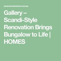 Gallery – Scandi-Style Renovation Brings Bungalow to Life | HOMES