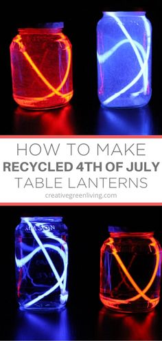 These glow stick lanterns are a perfect easy last minute craft to make with kids for the fourth of july. All you need is empty jars, water and glow sticks from the dollar store to make this easry 4th of july craft for independence day. #creativegreenliving #recycledcrafts #dollarstorecrafts #4thofjuly #fourthofjuly #kidscrafts #glowsticks July Crafts, Crafts To Make, Crafts For Kids, Toddler Learning Activities, Fun Learning, Dollar Store Crafts, Dollar Stores, Table Lanterns, Green Craft