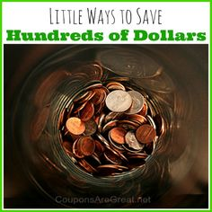 50 Little Ways to Save Hundreds of Dollars. A great way to start your New Year off with a frugal start