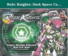 Relic Knights: Dark Space Calamity: Cerci Speed Circuit Battle Box by Soda Pop Miniatures. Age range: 12 and up / Number of players: 2 and up / Play time: 60+ minutes, Manufacturer: Soda Pop Miniatures.
