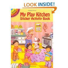 My Play Kitchen Sticker Activity Book (Dover Little Activity Books): Cathy Beylon: 9780486409818: Amazon.com: Books