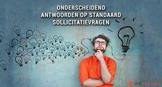 Onderscheidend antwoorden op standaard sollicitatievragen