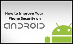 How to Improve Your Phone Security on Android