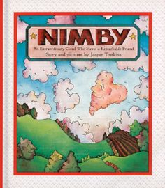 Nimby - an extraordinary cloud who meets a remarkable friend