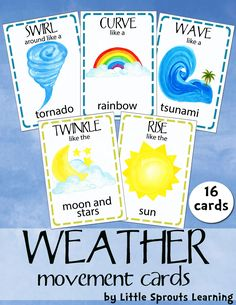 Weather Movement Cards (16 cards)These Weather Movement Cards will add your Weather Unit as well as provide children with a fun way to move. Kids will enjoy performing the different actions while learning about weather words! There are 16 different Movement Cards include the following weather related words:wind,sun, cloud, rain storm, lightning, thunder, tornado, moon and stars, snow, snowball, icicle, ice storm, tsunami, earthquake.