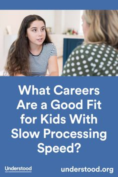 Looking for ways to help your child decide on a career path that utilizes her strengths? Read about helpful options for kids with slow processing speed. Auditory Processing Disorder, Apps For Teens, Information Processing, Career Exploration, Trouble, Anxiety In Children, Reading Intervention, School Psychology, Psicologia