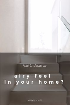 How to creat an airy feel at your home? Ecology Design, Scandi Style, Wabi Sabi, Habitats, Building A House, Minimalism, Villa, Feelings, Deco