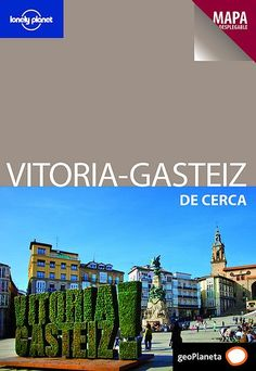 Nuestro trabajo de escultura vegetal es portada de la gua Lonely Planet de Vitoria-Gasteiz