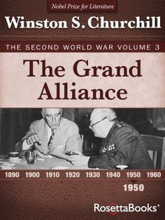 The Grand Alliance: The Second World War, Volume 3 (Winston Churchill World War II Collection), http://www.amazon.com/dp/B003XVYLG2/ref=cm_sw_r_pi_awdm_LJs0vb1K9HCMB