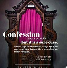 Catholic Quotes, Catholic Prayers, Sacrament Of Penance, True Confessions, Live And Learn, Lent, Christian Faith, Holy Spirit, Christianity
