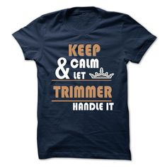 TRIMMER T-Shirts, Hoodies. Check Price Now ==► https://www.sunfrog.com/Camping/TRIMMER-116653988-Guys.html?id=41382