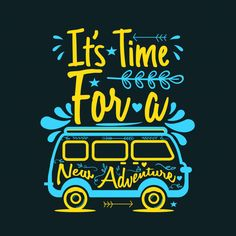 It's time for a new adventures Premium Vector Hand Lettering Quotes, Calligraphy Quotes, Typography Quotes, Motivational Quotes Wallpaper, Short Inspirational Quotes, Wallpaper Quotes, Funky Quotes, Swag Quotes, Reality Quotes