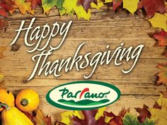 Happy Thanksgiving from all of us at Parrano!