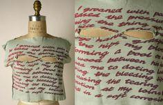 """SLOGAN """"I groaned"""", Vivienne Westwood, 1976 (Costume Institute – Metropolitan Museum of Art)"""