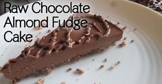 Share Tweet + 1 Mail  This chocolate almond fudge cake is so decadent that it's hard to believe that it's raw! I promise ...