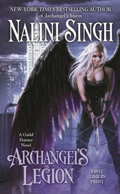 Archangels Legion by Nalini Singh