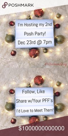 Save the Date: Party #2 on December 23rd @ 7pm I'm hosting my 2nd Posh Party On Dec 23rd @ 7pm and you and your PFFs are cordially invited! Follow, like and share! Posh compliant closets only. Looking for new closets and those who haven't had many or any Host Picks! Event is the last Saturday before Christmas! Spread the word and #PoshLove. 💕 Every day until party time, I'll be randomly sharebombing a compliant closet who tags their PFFs randomly below!✨🎄 Other