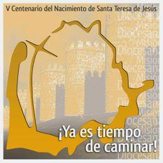 V Centenario del nacimiento de teresa de Jesús.