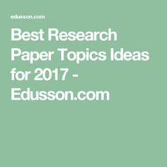 science topics for research papers  school  topics for  best research paper topics ideas for   edussoncom
